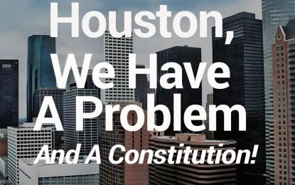 Houston You Have a Problem, a Big Problem!