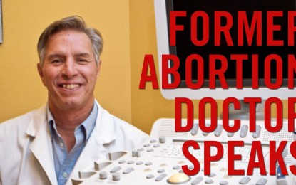 One Abortionist's Painful Path to Life