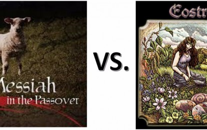 Easter vs. Passover