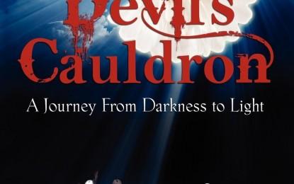 """""""Out of the Devil's Cauldron"""""""