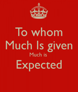 to-whom-much-is-given-much-is-expected--9
