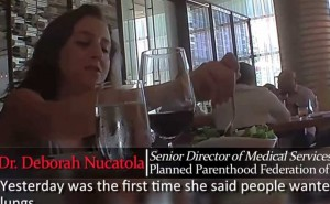 "At a recent lunch meeting Dr. Deborah Nucatola, Senior Director of Medical Services for Planned Parenthood Federation of America (PPFA) nonchalantly states ""did a 17-weeker just this morning."""