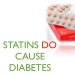 Statins Cause Diabetes
