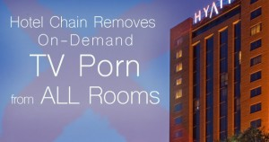 Eliminating Porn - hyatt-hotel-article-slider
