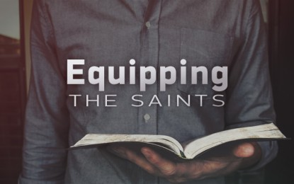 EQUIPPING THE SAINTS?