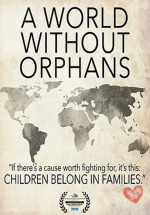 A World Without Orphans — A Heart-Touching Film