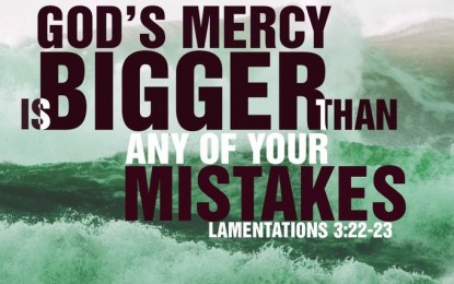 God's Mercy is Bigger than your Mistakes