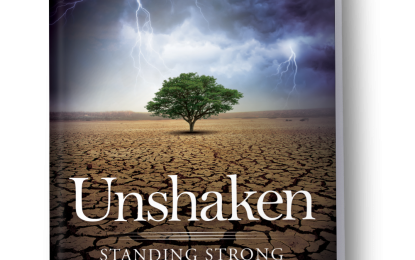 Unshaken – Standing Strong in Uncertain Times