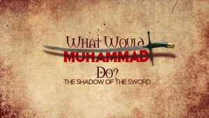 Documentary Exposes - What Would Mohammad Do