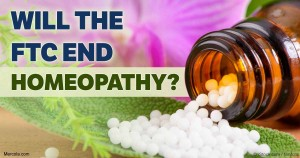 FTC Decides to Destroy Homeopathy