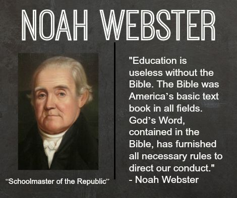 America Was Founded - Noah Webster
