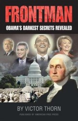 Frontman: Barack Obama's Darkest Secrets Revealed