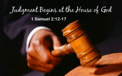 Judgment In The House Of God