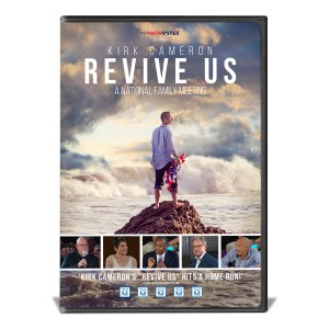 Kirk Cameron's REVIVE US