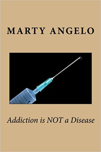 Prison Minister and Popular Christian Author Marty Angelo Releases New Book Entitled, 'Addiction is NOT a Disease'