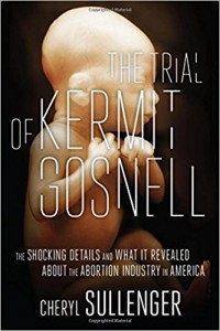 New Book, The Trial of Kermit Gosnell