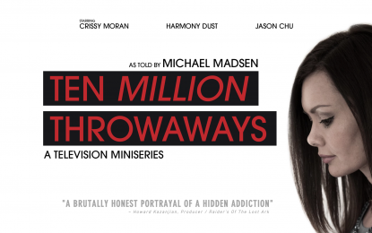 "Production Wraps on Adult Film Docu-Series ""Ten Million Throwaways"""