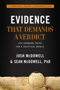 Has the Bible - Evidence that Demands a Verdict