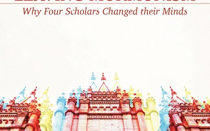 'Leaving Mormonism' — New Book Explains Why Four Christian Scholars Left