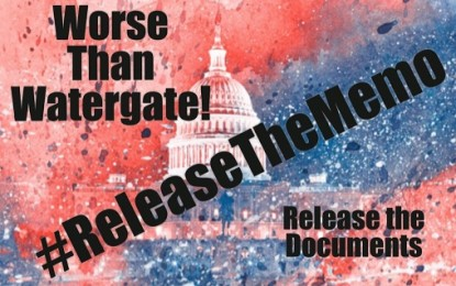'PEOPLE WILL GO TO JAIL': #ReleaseTheMemo Trends As Republicans Call For Releasing 'SHOCKING' Classified Memo Showing 'FISA Abuses' In Russian Collusion Investigation