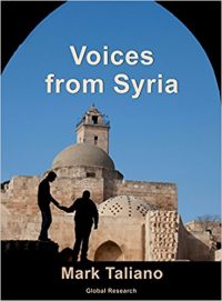 Voices from Syria: Exposing the Barbarity of Washington's Regime Change Aspirations