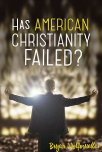 Has American Christianity Failed