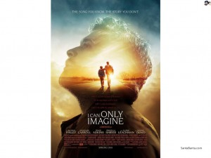 New Christian Film - i-can-only-imagine