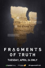 'Fragments of Truth' film shows Bible's reliability