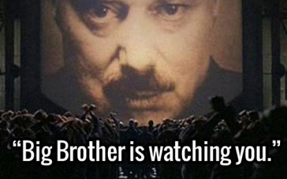 Big Brother is Watching and He's Using Your Secrets Against You