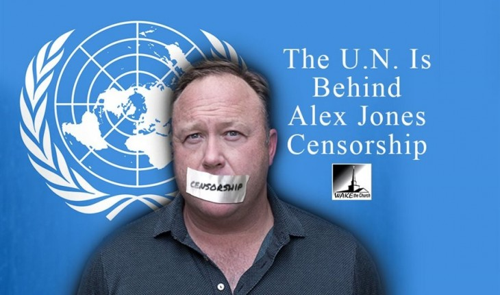 The U.N. Is Behind Alex Jones Censorship