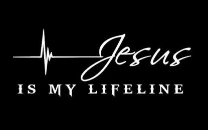 Taking the Lifeline of Jesus