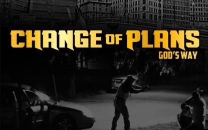 Change of Plans God's Way