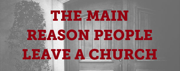 The Real Reason Churches Die and People Leave