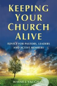 Keeping Your Church Alive