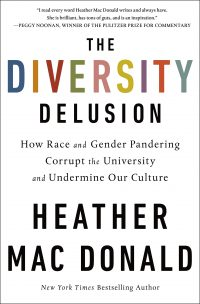 The Diversity Delusion How Race and Gender Pandering Corrupt the University and Undermine Our Culture