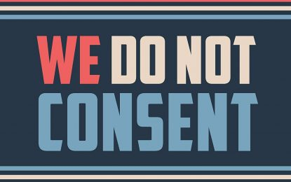 We Do Not Consent