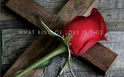 """What Kind of Love is This"" MINISTRY TIP"